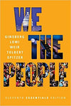 We the People (Eleventh Essentials Edition) 11th Edition by Benjamin Ginsberg, ISBN-13: 978-0393283648
