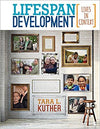 Lifespan Development: Lives in Context 1st Edition by Kuther Tara L., ISBN-13: 978-1483368856