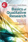 Basics of Qualitative Research: Techniques and Procedures for Developing Grounded Theory 4th Edition by Juliet Corbin ISBN-13: 978-1412997461