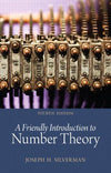 A Friendly Introduction to Number Theory 4th Edition ISBN-13: 978-0321816191