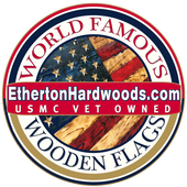 Etherton Hardwoods - World Famous Wooden American Flags - USMC Veteran Owned - Fast Shipping - Made in the USA