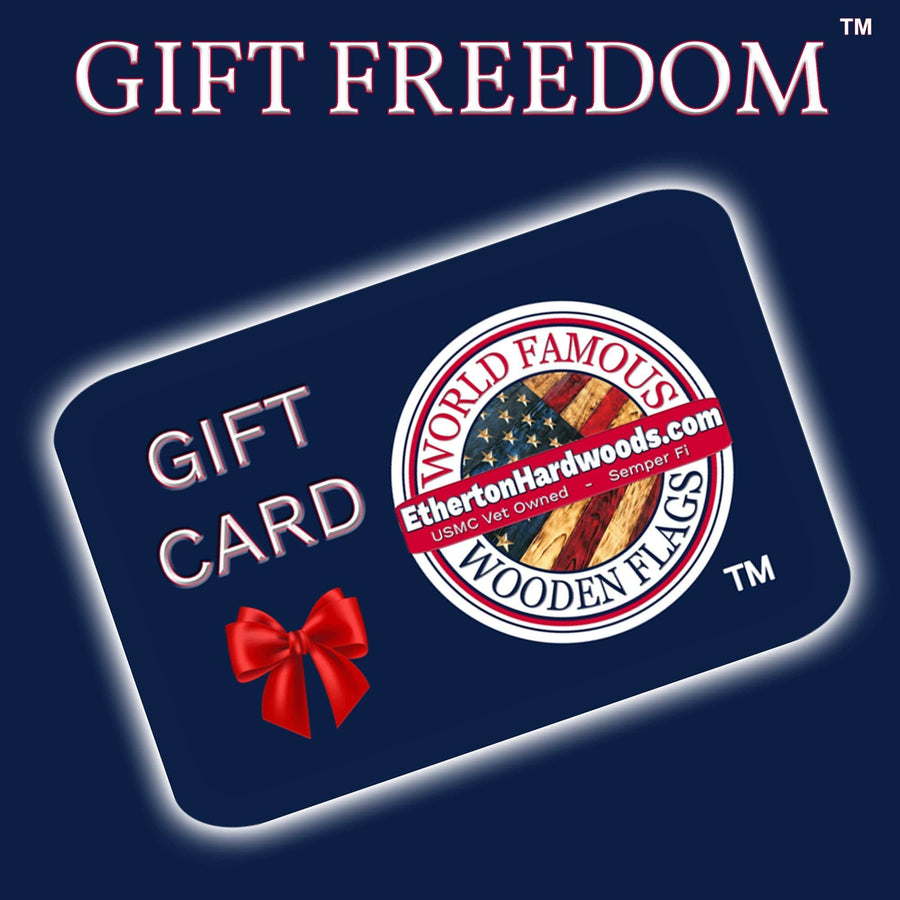 Etherton Hardwoods gift cards are the perfect gift for birthdays, Christmas, retirement, anniversary, fathers day made by USMC Veterans in the USA with same day shipping.