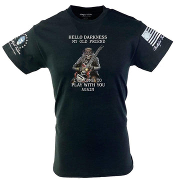 Hello Darkness My Old Friend Patriotic Military T-Shirt PTSD Veteran Made Battlefield Freedom