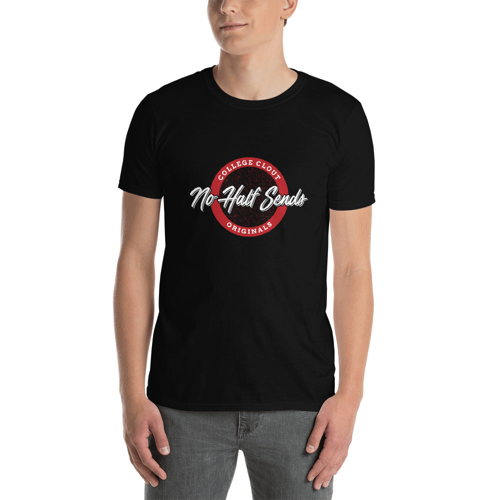 College Clout Originals: No Half Sends - Blood Red Short-Sleeve Unisex T-Shirt