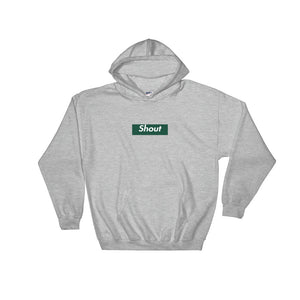 Shout Hooded Sweatshirt