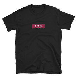 FTFO Short-Sleeve Unisex T-Shirt