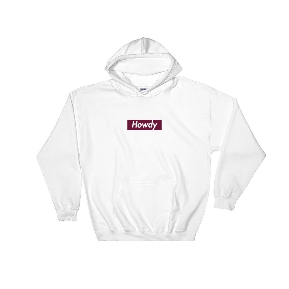 Howdy Hooded Sweatshirt