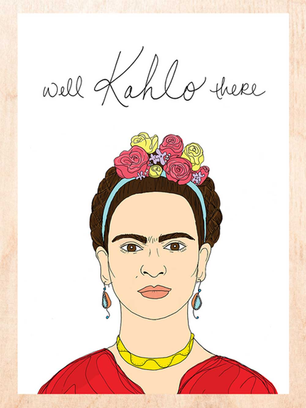 Well Kahlo There Card