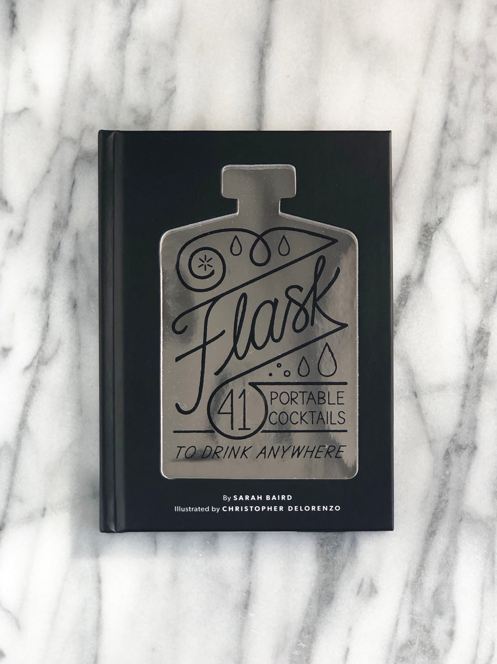 Flask: 41 Portable Cocktails Book
