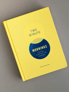Two Minute Mornings: A Journal to Win Your Day Every Day