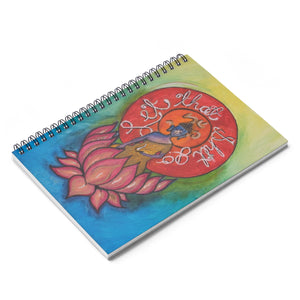 """Let That Shit Go"" Original Lotus Art Printed Spiral Ruled Line Notebook"