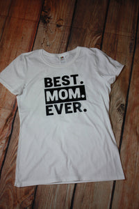 7354b741b8 Best Mom Ever Shirt Mothers Day shirt Mother's Day Gift Mom Tshirt