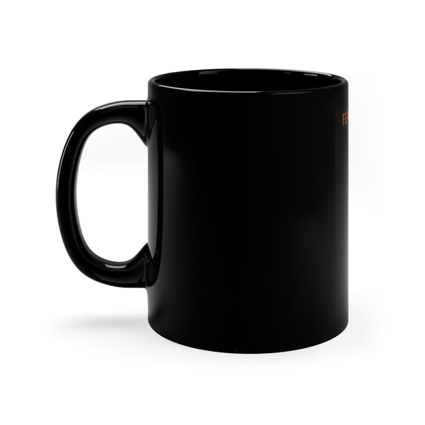 "Hope ""Fear the Ninjas"" Black mug 11oz"