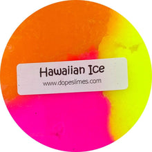 Load image into Gallery viewer, Hawaiian Ice