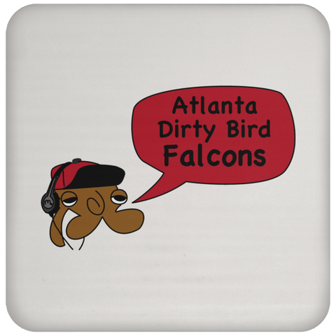 JimmyRay Atlanta Dirty Bird Falcons Coaster