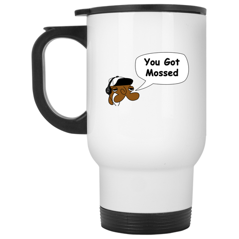 You Got Mossed White Travel Mug
