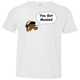 Jimmyraynemkids You Got Mossed Toddler Jersey T-Shirt