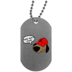 JimmyRay Mane Eye'm Frezh Dog Tag