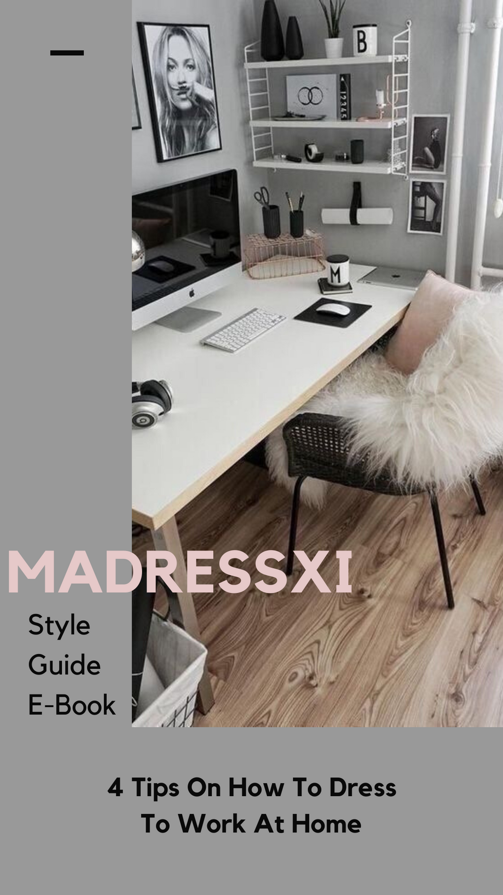 "Madressxi Style Guide: ""What To Wear To Work At Home"" (E-book)"