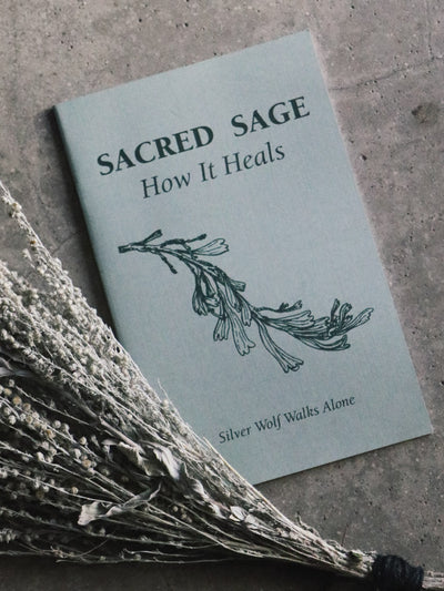 Sacred Sage + How It Heals