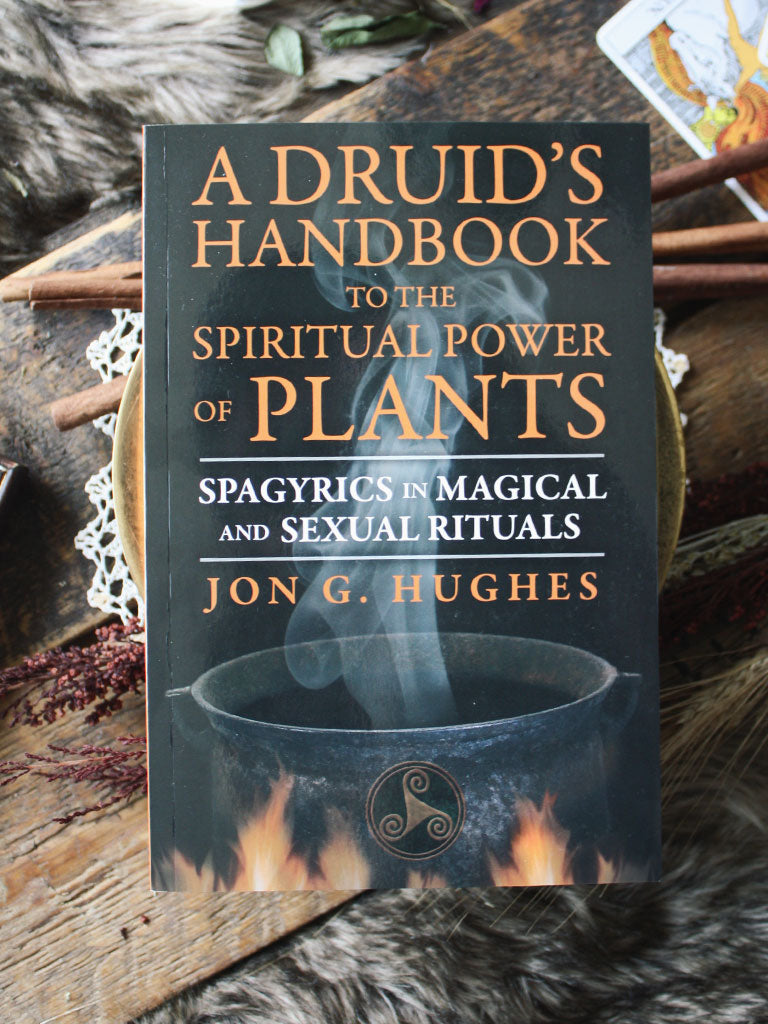 Druid's Handbook to the Spiritual Power of Plants