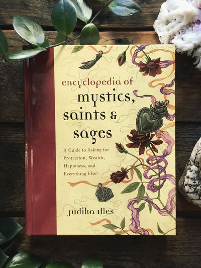 Encyclopedia of Mystics Saints and Sages