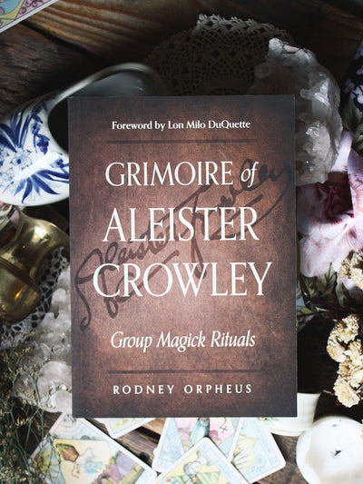 Grimoire of Aleister Crowley: Group Magick Rituals