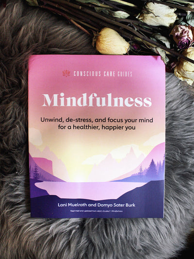 Mindfulness: Relax, De-Stress, + Focus Your Mind for a Healthier, Happier You