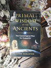 Primal Wisdom of the Ancients