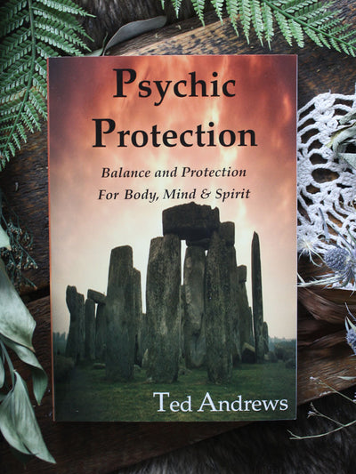 Psychic Protection Ted Andrews