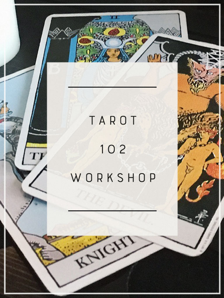 Tarot 102 Workshop