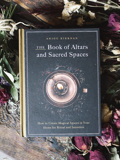 The Book of Altars and Sacred Spaces
