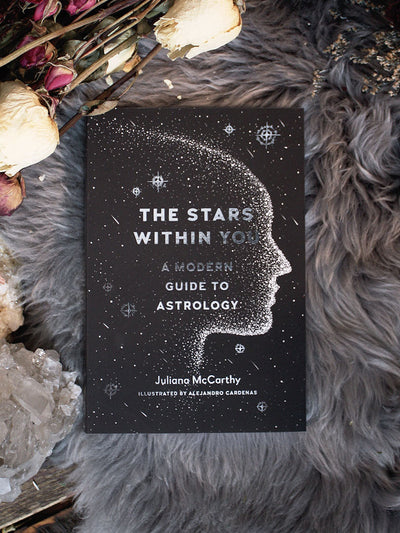 The Stars Within You: A Modern Guide to Astrology