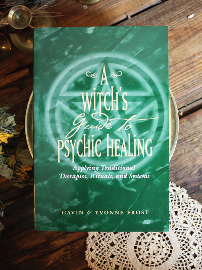 Witches Guide to Psychic Healing