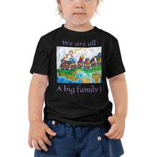 WE ARE ALL A BIG FAMILY!...Toddler Tee - Wipaka Designs
