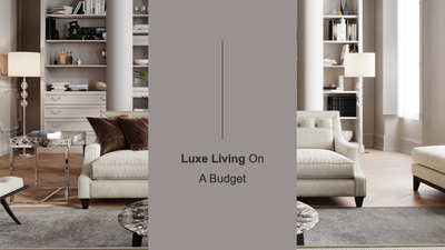 Luxe Living On A Budget