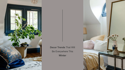 Decor Trends That Will Be Everywhere This Winter