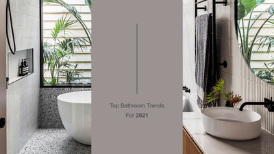 Top Bathroom Trends For 2021