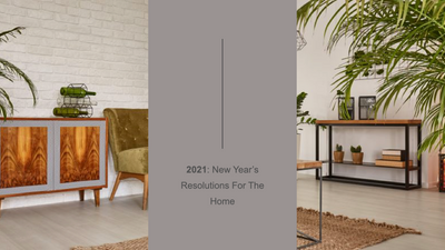 2021: New Year's Resolutions for Your Home