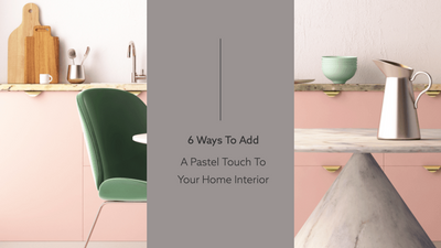 Here Are 6 Ways To Add A Pastel Touch To Your Home Interiors