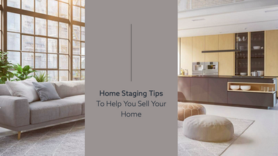 Home Staging Tips To Help You Sell Your Home