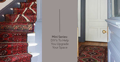 Mini Series: DIY's To Help You Upgrade Your Space