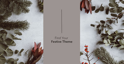 Find Your Festive Theme!