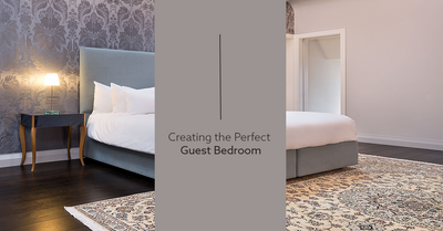 Creating the Perfect Guest Bedroom