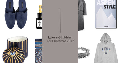 Luxury Gift Ideas For Christmas 2019