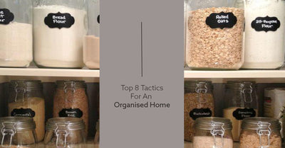 Top 8 Tactics for an Home Organisation