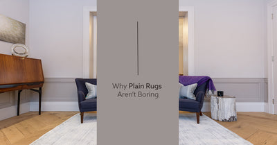 Why Plain Rugs Aren't Boring