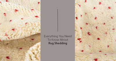 Rug Shedding: Everything You Need To Know
