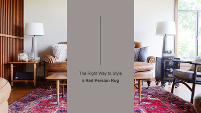 The Right Way to Style a Red Persian Rug