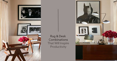 Rug & Desk Combinations That Will Inspire Productivity